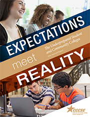Expectations Meet Reality: The Underprepared Student and Community Colleges